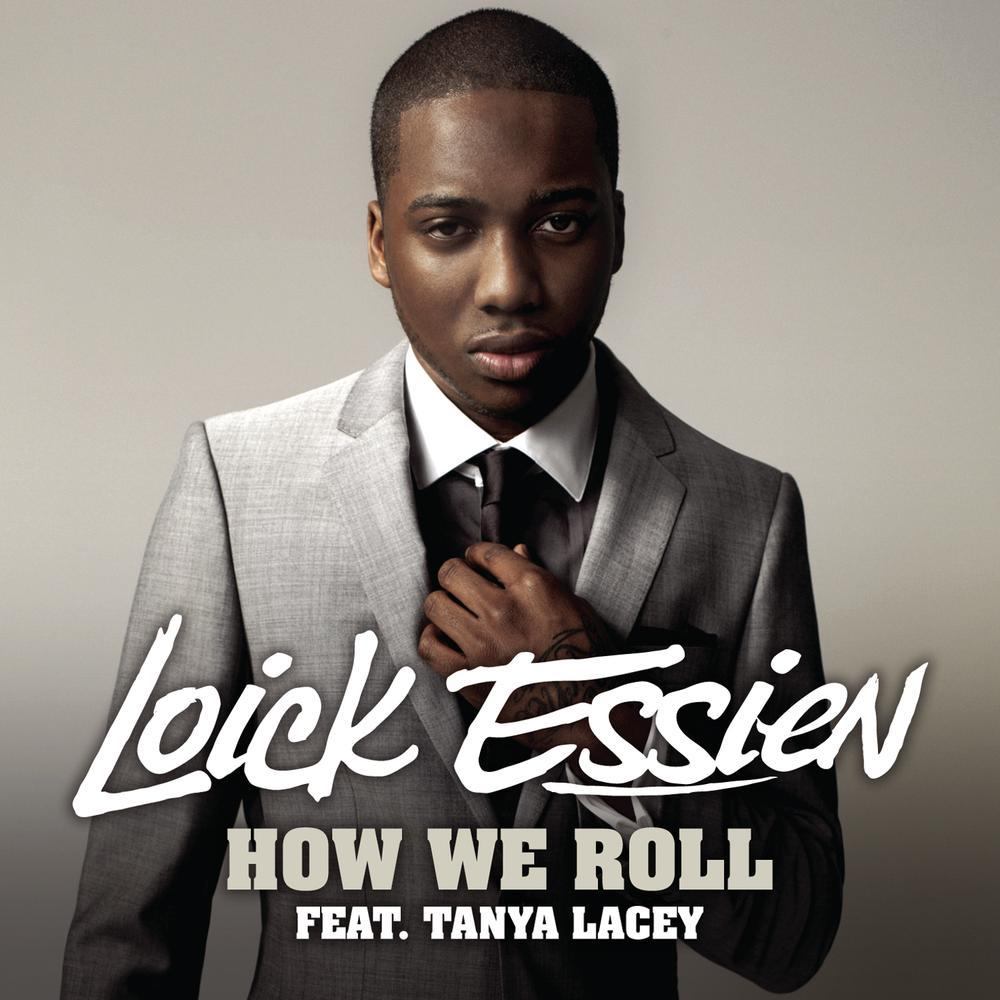 Loick Essien feat. Tanya Lacey – How We Roll (clip)