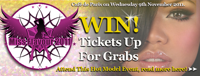 Win Tickets To The Amazing Miss Flavour Event 2011 (closed)