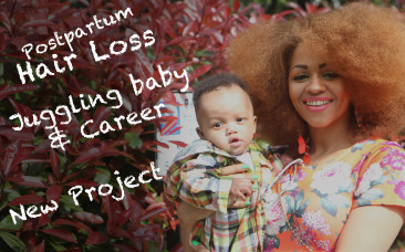 Postpartum Hair Loss, Juggling Baby Lifestyle & Exciting Projects!