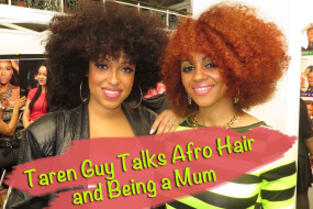 Taren Guy Talks Afro Hair Tips, Plus How To Be A Working Mum