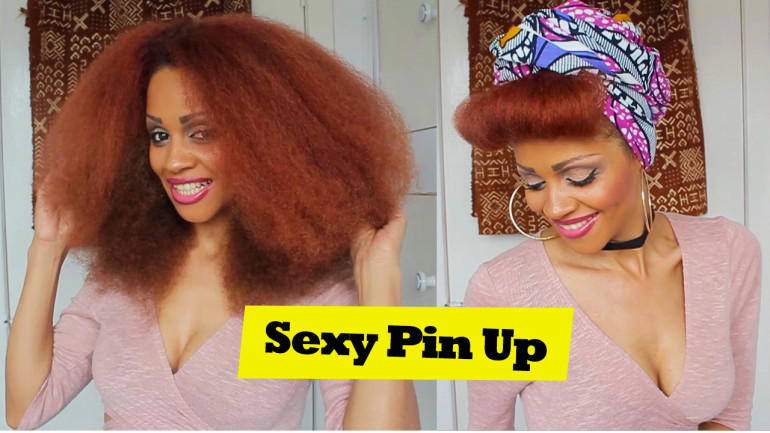 Sexy Pinup & Hairwrap Inspired Tutorial On Natural Hair